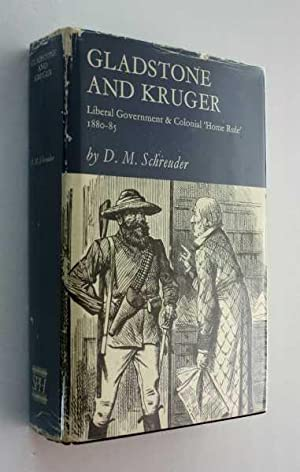 Gladstone and Kruger: Liberal Government and Colonial 'Home Rule' 1880-85