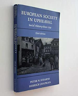 European Society in Upheaval: Social History Since 1750, Third Edition