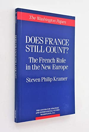 Does France Still Count? The French Role in the New Europe