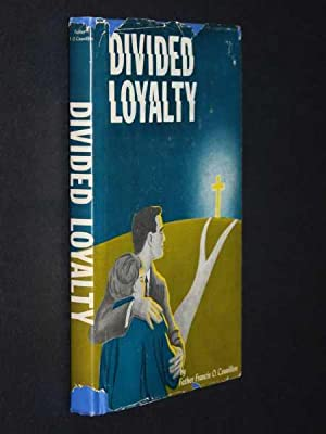 Divided Loyalty: Couvillon, Father Francis O.