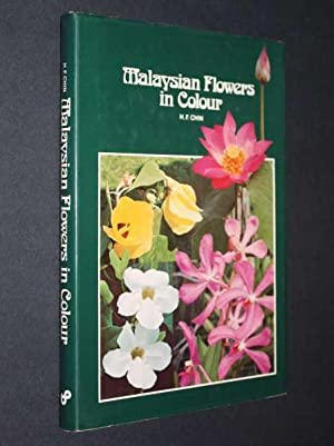 Malaysian Flowers in Colour: Fong, Chin Hoong