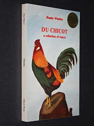 Du Chicot'' Collection of Essays: Whatley, Randy