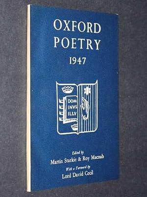 Oxford Poetry 1947: Starkie, Martin; Roy Macnab (eds)