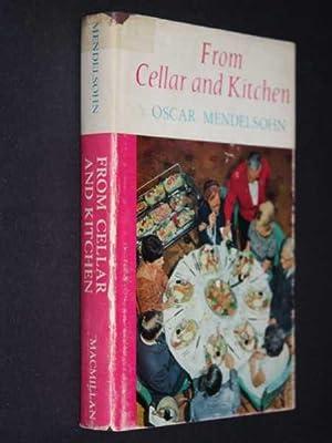 From Cellar and Kitchen: Mendelsohn, Oscar