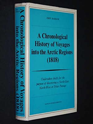 A Chronological History of Voyages into the Arctic Regions (1818): Undertaken chiefly for the ...