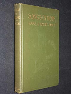 Songs of Hope: and Other Poems: Hale, Emma Tharpe