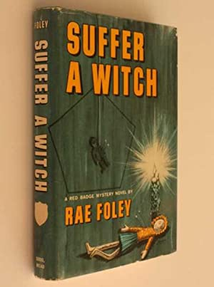 Suffer a Witch: Foley, Rae