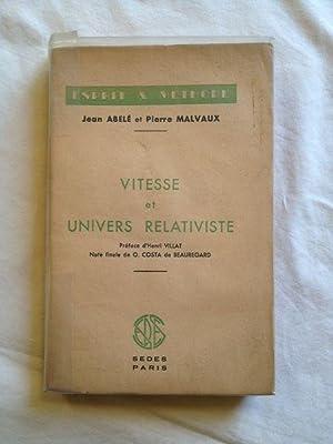 Vitesse Et Univers Relativiste: Abelé Jean. Préface