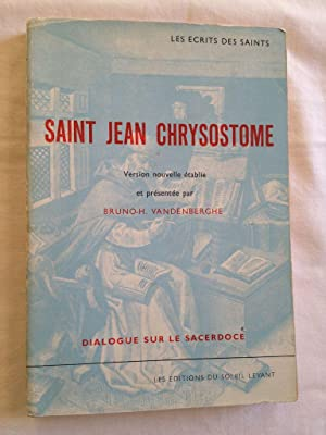 Saint Jean Chrysostome / Version Nouvelle.
