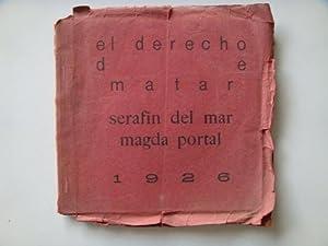 EL DERECHO DE MATAR.: Del MAR Seraf�n � PORTAL Magda