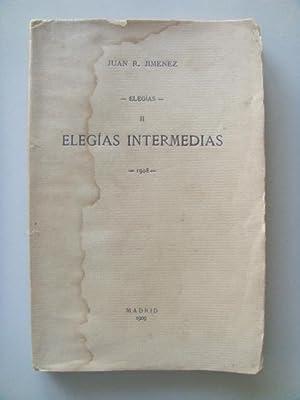 Elegías II. ELEGÍAS INTERMEDIAS: JIMÉNEZ Juan Ramón