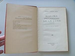 ROSA-FRIA PATINADORA DE LA LUNA (cuentos).: ALBERTI Rafael] LEON Mar�a Teresa