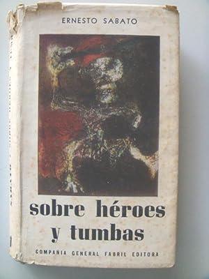 SOBRE HEROES Y TUMBAS.: SABATO Ernesto