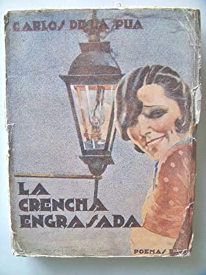 LA CRENCHA ENGRASADA.: PUA Carlos de la