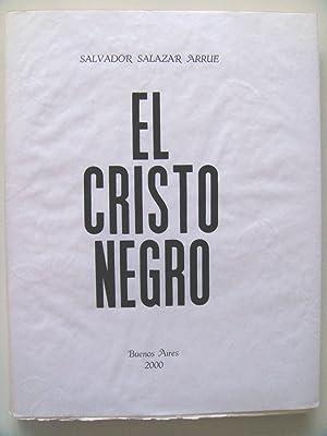 EL CRISTO NEGRO.: Salvador Salazar Arrue (Salarrue)