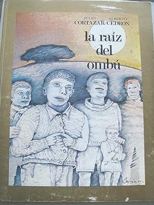LA RAIZ DEL OMBU.: Julio Cortázar