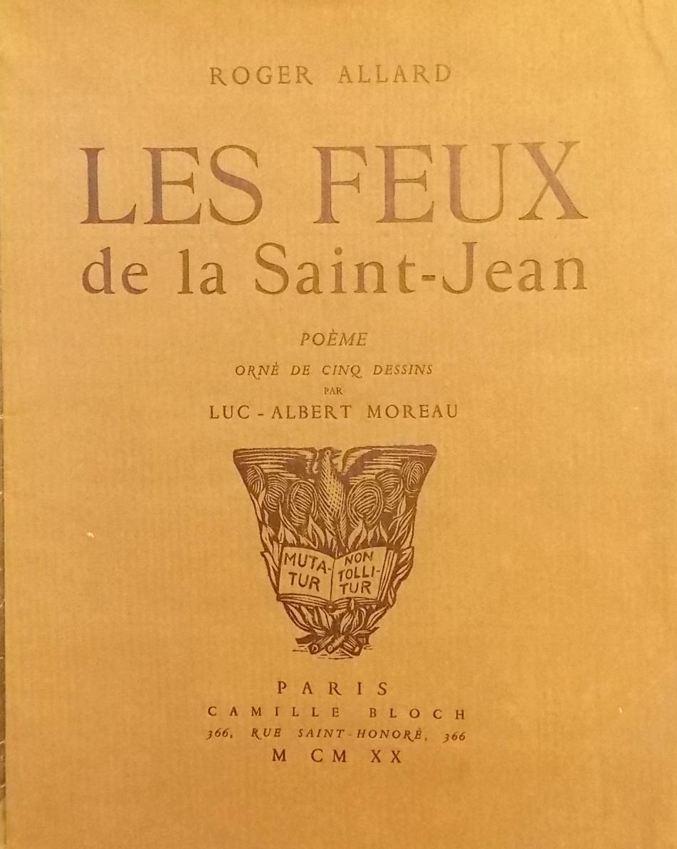 Les feux de la Saint-Jean. ALLARD (Roger)