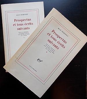 Prospectus et tous écrits suivants I & II.: DUBUFFET (Jean)