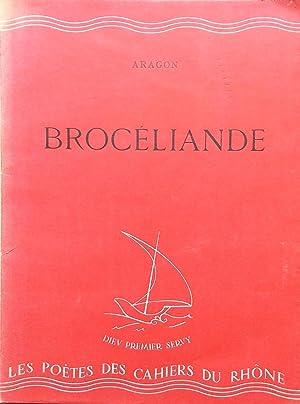 Brocéliande.: ARAGON (Louis)