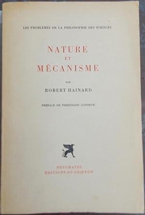 Nature et mécanisme.: HAINARD (Robert)