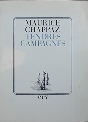 Tendres campagnes.: CHAPPAZ (Maurice)