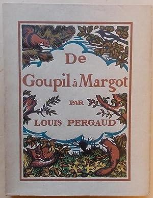 De Goupil à Margot.: PERGAUD (Louis)