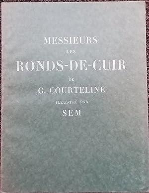 Messieurs les Ronds-de-Cuir.: COURTELINE (Georges)