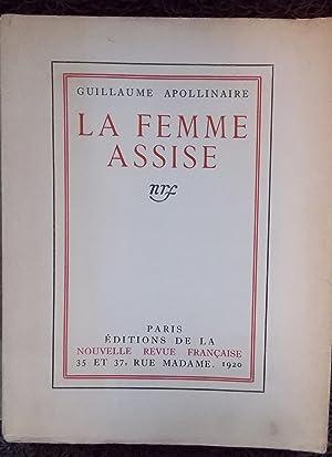 La femme assise.: APOLLINAIRE (Guillaume)