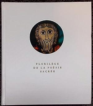 Florilège de la poésie sacrée.: FOUCHER (Jean-Pierre)