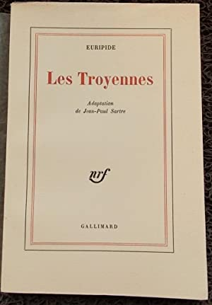 Les Troyennes.: SARTRE] - EURIPIDE
