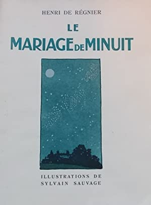 Le mariage de minuit.: REGNIER (Henri de)