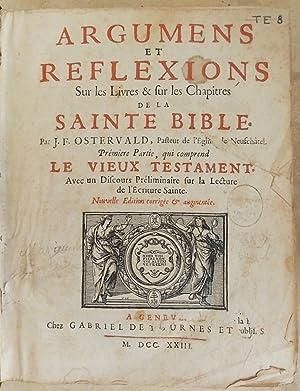 Argumens et reflexions sur les livres et sur les chapitres de la Sainte Bible.: OSTERVALD (...