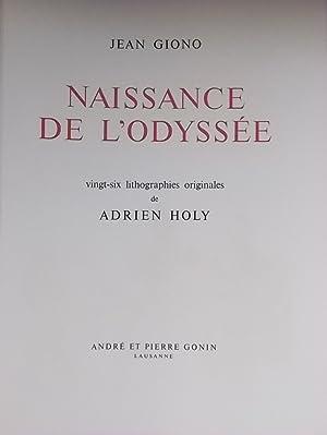 Naissance de l'Odyssée.: GIONO (Jean)