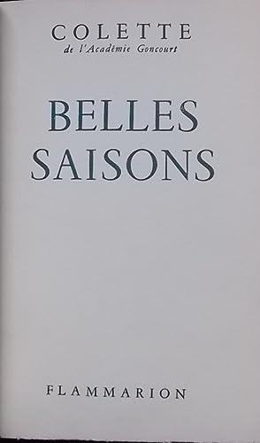 Belles saisons.: COLETTE (Gabrielle Sidonie)