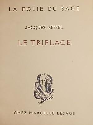 Le triplace.: KESSEL (Jacques) [Joseph]