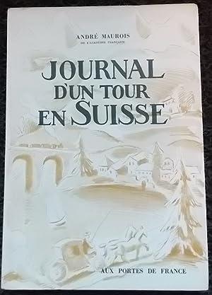 Journal d'un tour en Suisse.: MAUROIS (André)