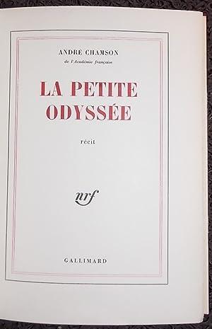 La petite Odyssée.: CHAMSON (Andr�)