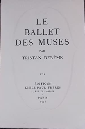 Le ballet des muses.: DEREME (Tristan)