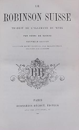Le Robinson suisse.: WYSS (Johann David Rudolph von)]