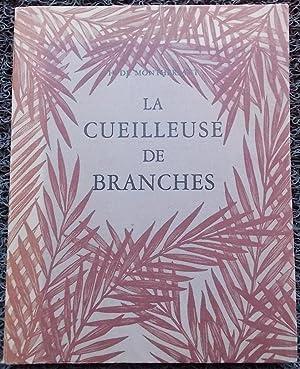 La cueilleuse de branches.: MONTHERLANT (Henri de)