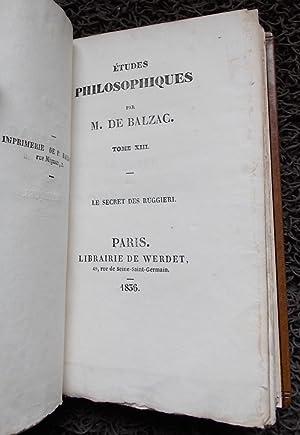 Le secret des Ruggieri. Etudes philosophiques tome XIII.: BALZAC (Honor� de)