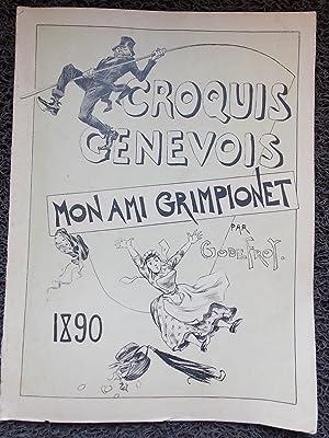 Croquis genevois. Mon ami Grimpionet.: GODEFROY