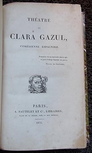 Théâtre de Clara Gazul, comédienne espagnole.: MERIMEE (Prosper)]