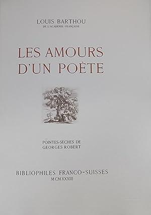 Les amours d'un poète.: BARTHOU (Louis)