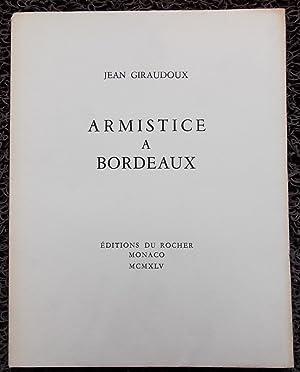 Armistice à Bordeaux.: GIRAUDOUX (Jean)