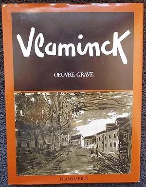 Maurice de Vlaminck. Catalogue raisonné de l'oeuvre gravé.: VLAMINCK] - ...