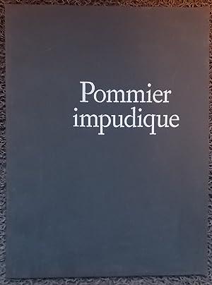 Pommier impudique.: CHAPPUIS (Pierre) & UBAC (Raoul)