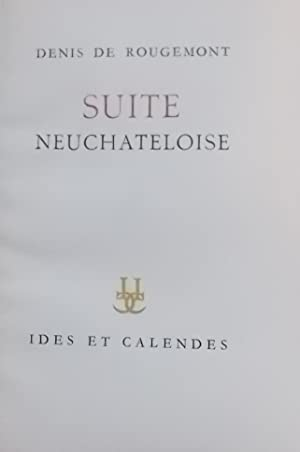 Suite neuchâteloise.: ROUGEMONT (Denis de)
