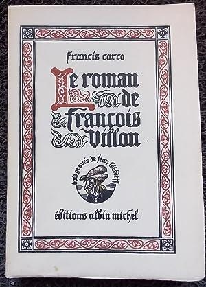 Le roman de François Villon.: CARCO (Francis)
