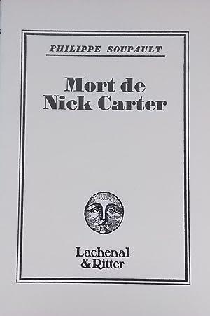 Mort de Nick Carter.: SOUPAULT (Philippe)